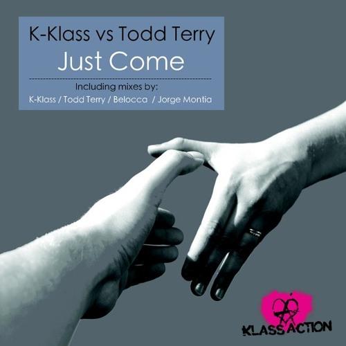 K-Klass & Todd Terry - Just Come (SC Edit)