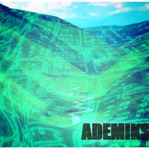 ADEMIKS - Strictly for my abstract Niggaz