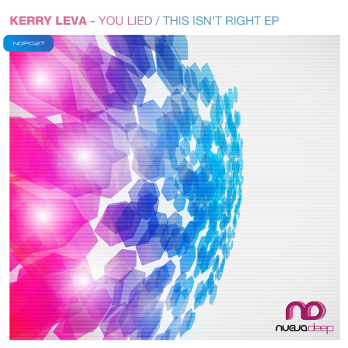 Kerry Leva - You Lied [preview]