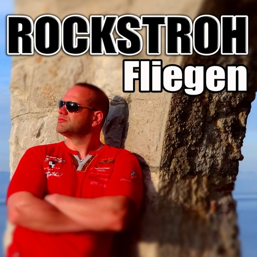 Rockstroh - Fliegen (Club Radio Mix)