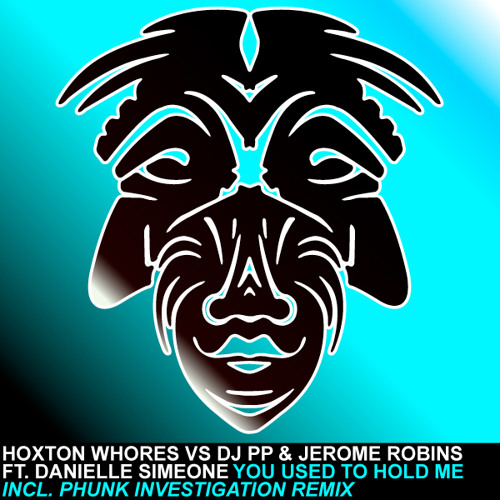 Hoxton Whores vs DJ PP & Jerome Robins feat. Danielle Simeone - You Used To Hold Me - ZULU RECORDS