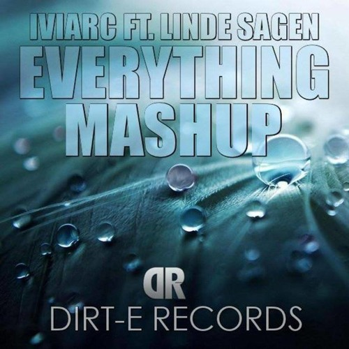 IVIarc  feat Linde - Everything - The Mashup - Free download - master : Amatox