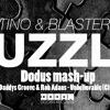 Quintino & Blasterjaxx - Puzzle ||| Dodus Mash-Up |||