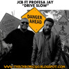 JCB ft Profesa Jay - Drive Slow(Produced By Marco Chali @ MJ RECS)_[www.thechronic90.blogspot.com]