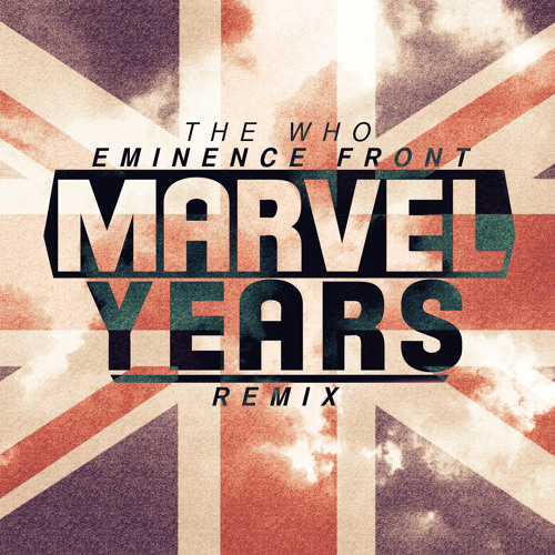Eminence Front (Marvel Years Remix)