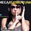 Mega Eletro Funk [Djuanderson Ferreira]