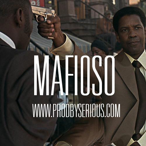 Mafioso (www.ProdBySerious.com)
