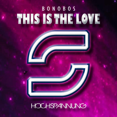 Bonobos - This is The Love --- OUT NOW ---
