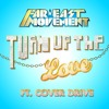 Turn Up The Love - Far East Movement (remix)