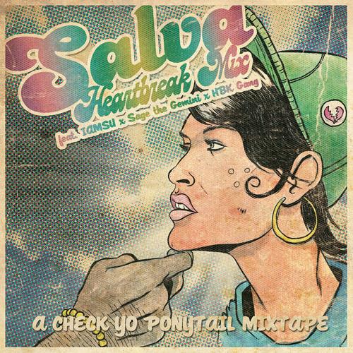 SALVA - Check Yo Ponytail Heartbreak Mix Ft. Iamsu X Sage The Gemini X HBK Gang