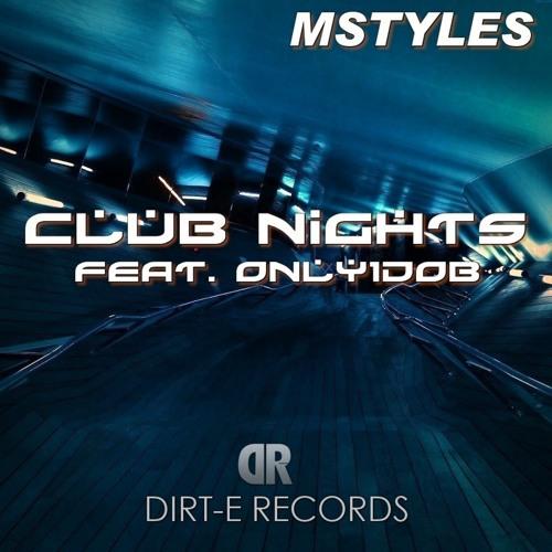 Club Nights Feat. Only1dob (Original mix)