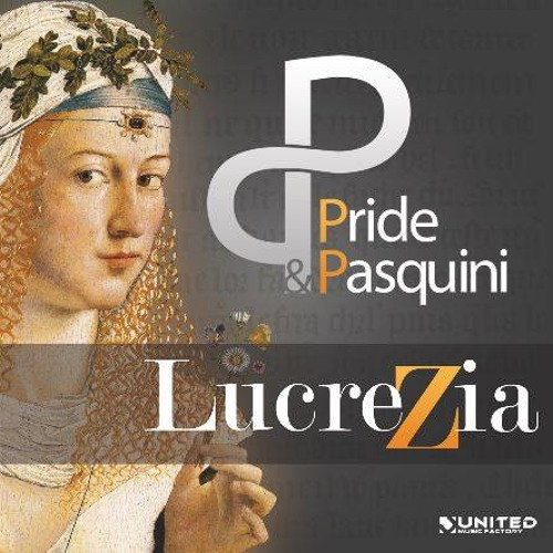 Alan Pride & Thomas Pasquini - Lucrezia