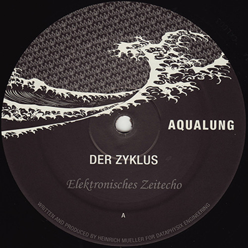 Der Zyklus - Elektronisches Zeitecho / Mathematische Modelle - Clone Aqualung 003
