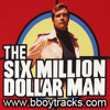 Six Million Dollar Man remix