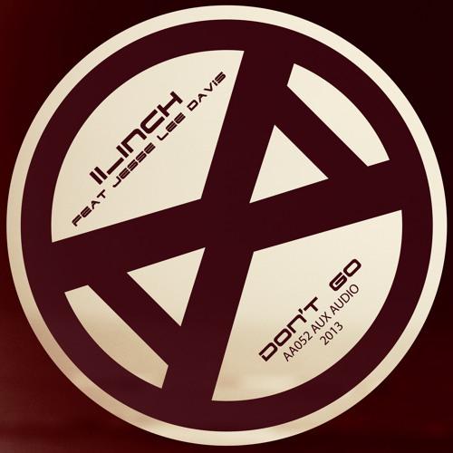 11_Inch feat. Jesse Lee Davis - Don't Go [AA052]