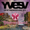 YVES V Live At TOMORROWWORLD 2013 FULL SET