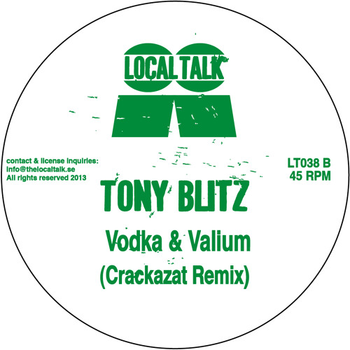 Tony Blitz - Vodka & Valium (Crackazat Remix) (LT038 - Digital Bonus)