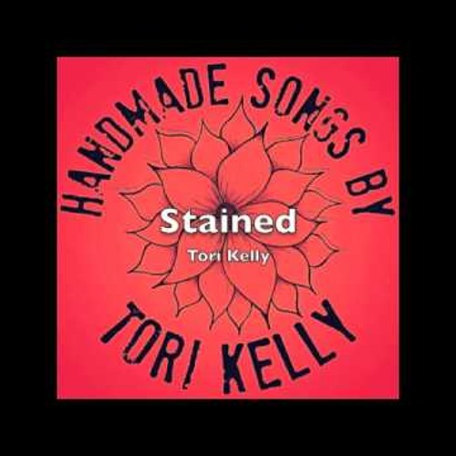 Tori Kelly - Stained
