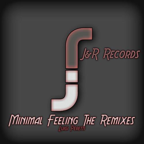 Luigi Peretti - Minimal feeling (Jus Deelax remix)