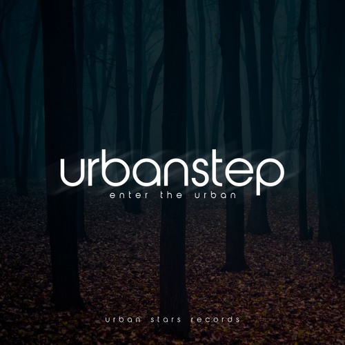Urbanstep - The Anthem [OUT NOW]