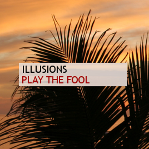 Play The Fool [Free Download]