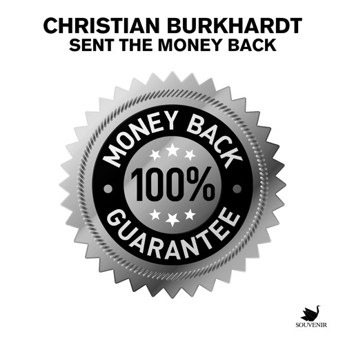 Christian Burkhardt - Sent The Money Back (Original Mix)