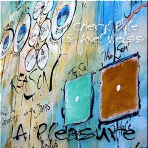 Pleasure (Cheryl Pyle & Axel Weiss) + art video