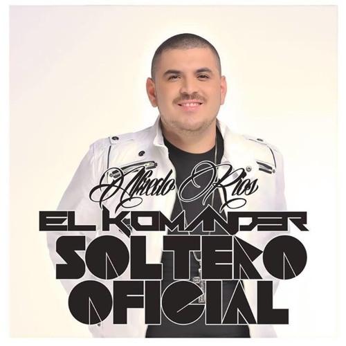 El Komander Soltero Oficial By El Jefe Del Cωrridω Free Listening