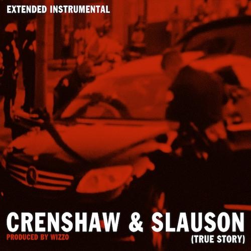 Nipsey Hussle - Crenshaw & Slauson [True Story] - Extended