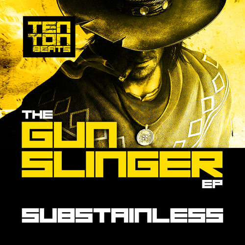 Substainless - Never See Me [The Gunslinger EP] OUT NOW!! (TTB)