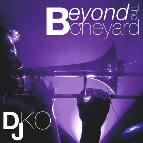DJ DKO Beyond The Boneyard EP
