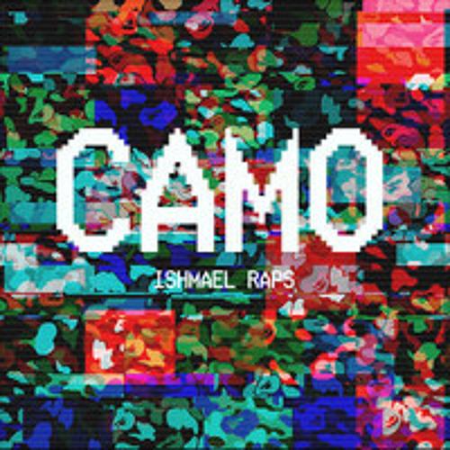 CAMO By Ishmael Raps [Prod. by Chris Dreamer & Go-Rilla]