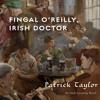 Fingal O'Reilly, Irish Doctor audiobook excerpt