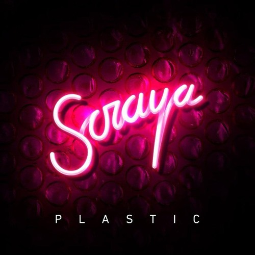 Plastic - Soraya