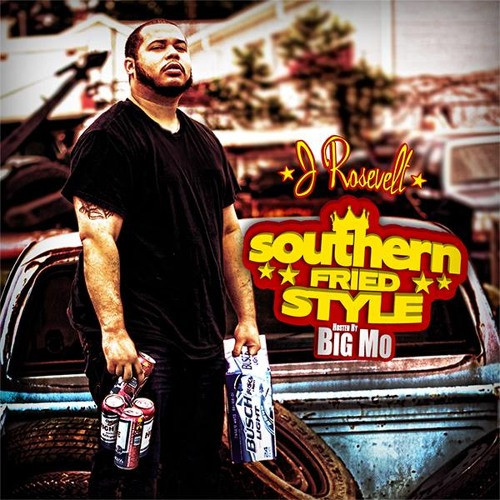Am Who I Am - J Rosevelt - Southern Fried Style - Prod. by Cloak Beats
