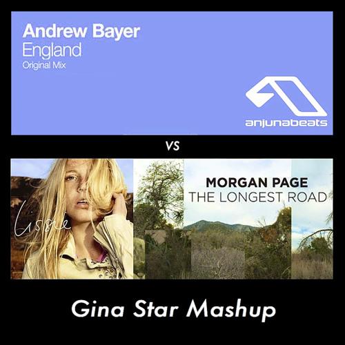 Andrew Bayer vs Morgan Page & Lissie - England vs Longest Road (Gina Star Mashup)