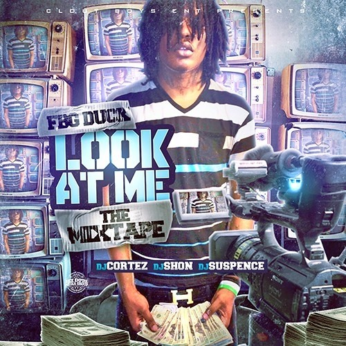FBG Duck - Look At Me