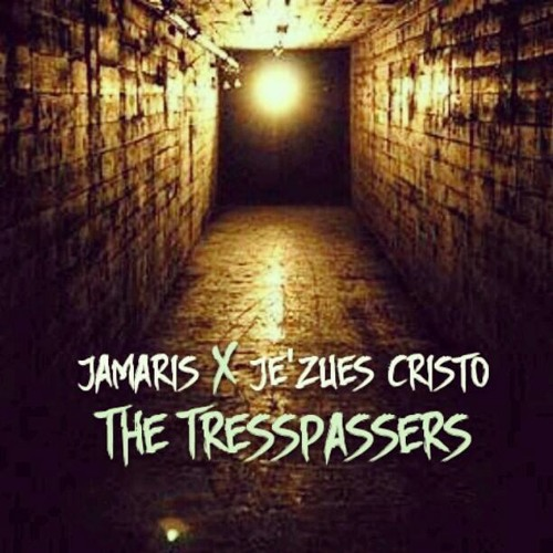 Trespassers-Jamaris ft. Je'Zues Cristo(prod. by InedibleHAM)