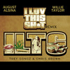I Love This Sh T Ft. Willie Taylor, Trey Songz & Chris Brown (Classik Mix)