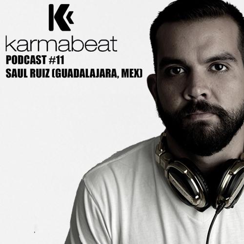 Karmabeat Podcast #11 Saul Ruiz (Guadalajara México)