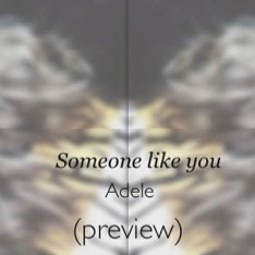 Someone Like You (Preview)
