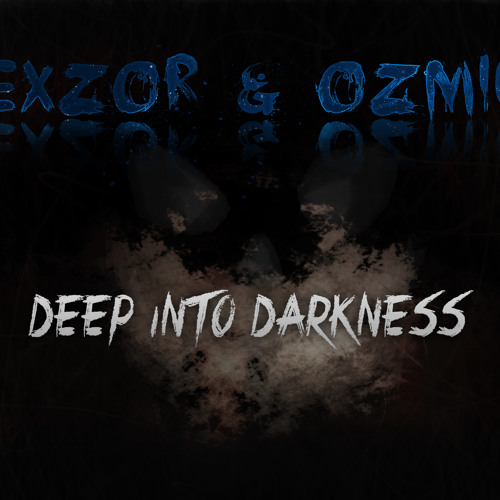 CreXZor & Ozmium - Deep Into Darkness [Clip] (Forthcoming Revamped Records 30th October)