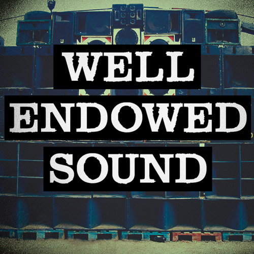"16AJ & Osci presents: ""Well Endowed Sound"" - Dubplate Mix Pt. 1 - FREE DOWNLOAD!"