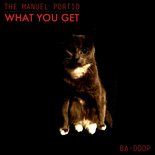 The Manuel Portio - What You Get EP