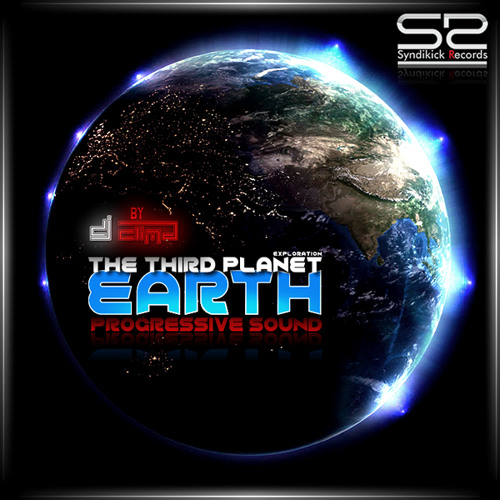 Dj Clima - THE THIRD PLANET - EARTH (SyndikickRecords)coming soon!