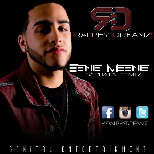 Ralphy Dreamz - Eenie Meenie (Bachata)