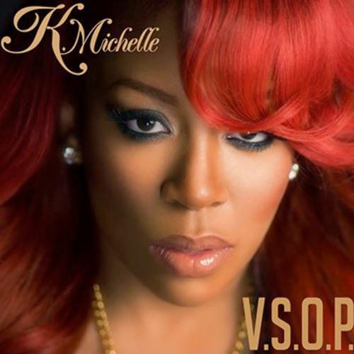V.S.O.P  (Remix) K. Michelle Ft. Diddy