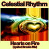Celestial Rhythm - Hearts on Fire (Ignited Breaks Mix)