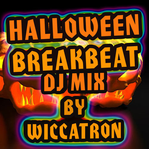 Free DL - Halloween Breakbeat DJ Mix by Wiccatron [9Fingers Overdrive]