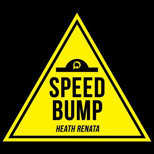 [Out Now] Heath Renata - Speedbump (Original Mix)